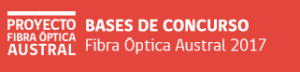 Bases de Concurso Fibra Óptica Austral 2017
