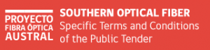 SOUTHERN OPTICAL FIBER Specific Terms and Conditions of the Public Tender