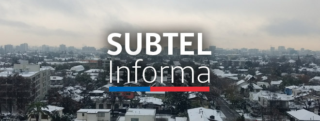 SUBTEL informa actualización estado de redes de telecomunicaciones