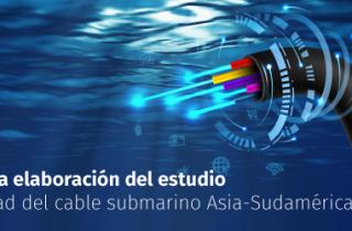 MTT adjudica elaboración del Estudio de Factibilidad del Cable Submarino Asia-Sudamérica