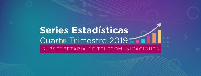 Series Estadísticas Cuarto Trimestre 2019
