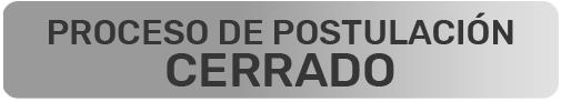 Proceso Postulación CERRADO
