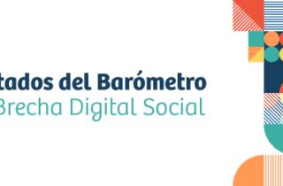 Resultados del Barómetro de la Brecha Digital Social
